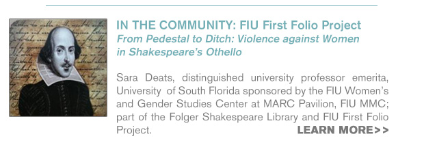 IN THE COMMUNITY: FIU First Folio