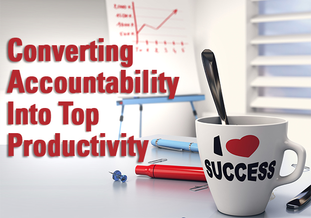 Converting Accountability Into Top Productivity