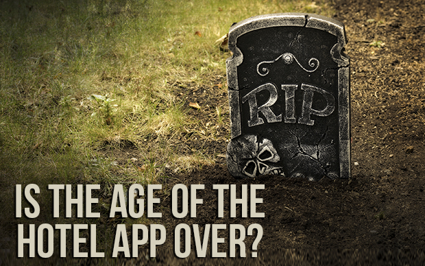 Is the Age of the Hotel App Over?