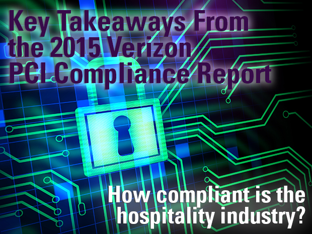 Key Takeaways: 2015 Verizon PCI Compliance Report
