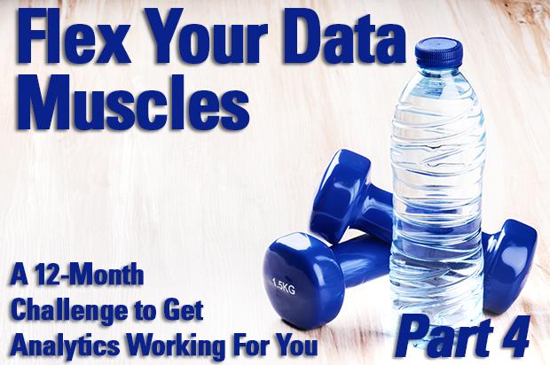 Part 4: Flex Your Data Muscles
