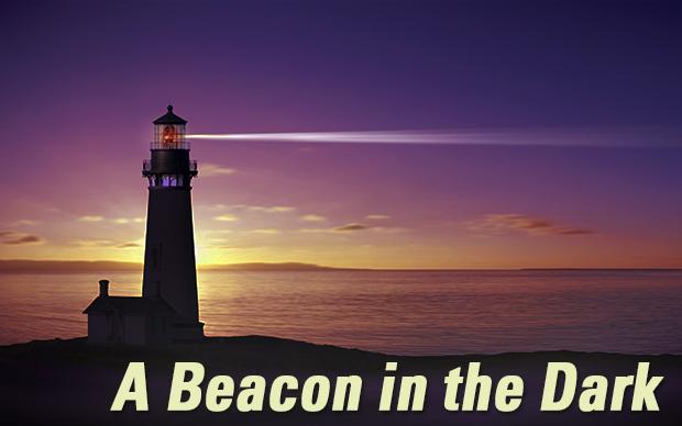 A Beacon in the Dark