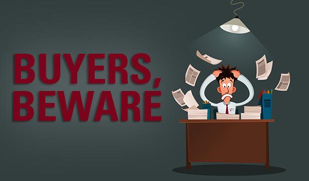 Buyer's Beware