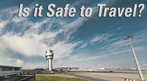 Is it Safe to Travel?