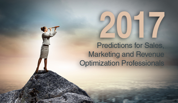 What Does 2017 Hold For Sales, Marketing, and Revenue Optimization Professionals?