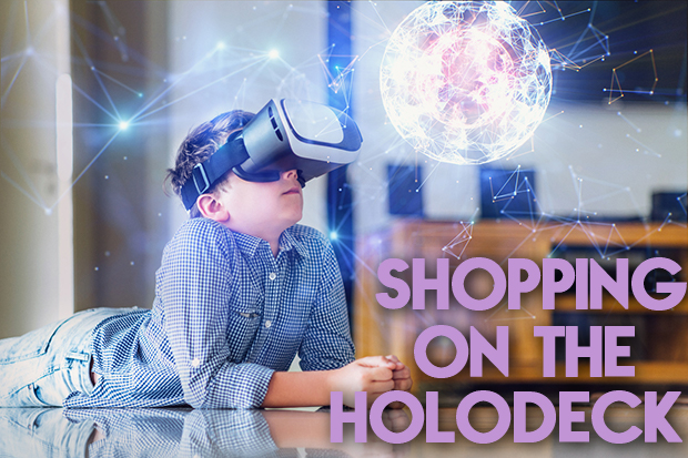 Shopping on the Holodeck