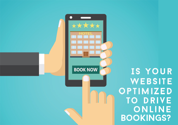 Is Your Website Optimized to Drive Online Bookings?