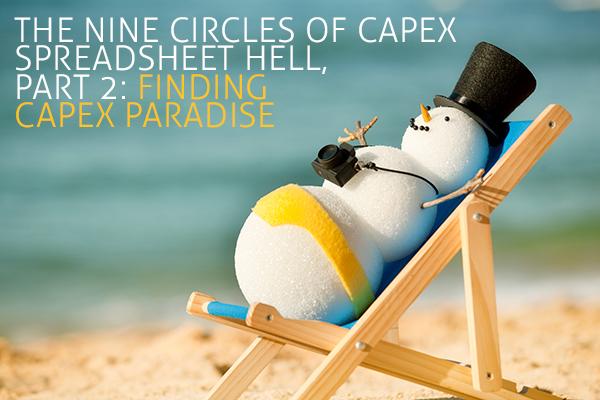 CapEx Paradise