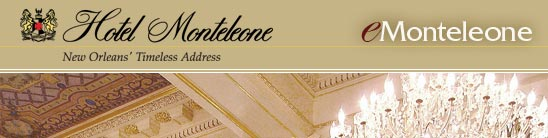 Hotel Monteleone Quarterly Newsletter