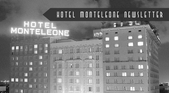 Hotel Monteleone October Newsletter